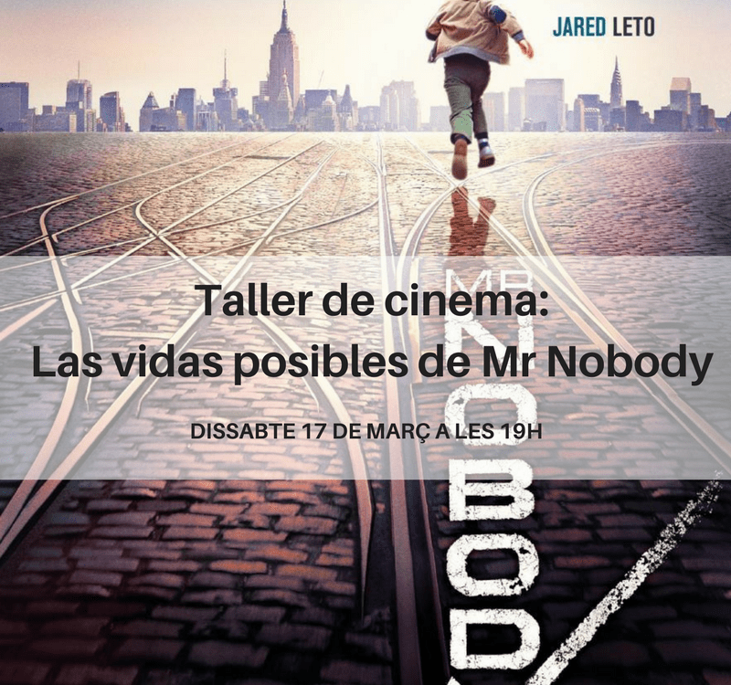 Taller de cinema_Las vidas posibles de Mr Nobody